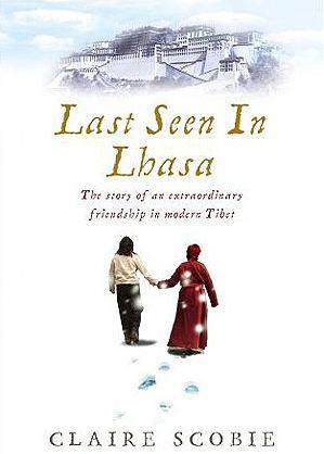 Last-seen-in-lhasa